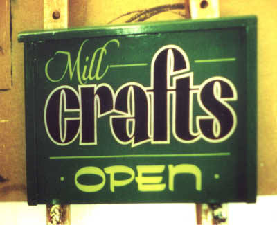 Mill Crafts hand painted sign.